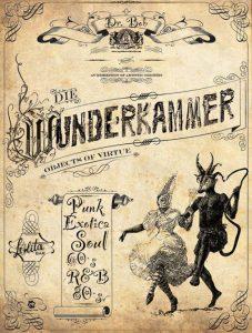 Dr. Bob`s Wunderkammer @ Lolita Bar | Kassel | Germany