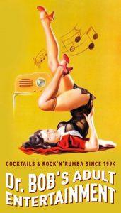 Dr. Bob`s Adult Entertainment @ Lolita Bar | Kassel | Germany